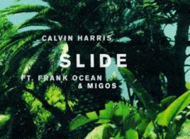 Calvin Harris et son énorme Slide feat. Frank Ocean et Migos