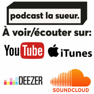 podcast La Sueur