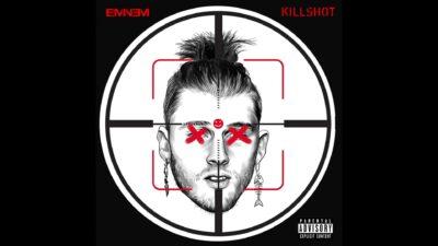 Eminem Killshot Machine Gun Kelly