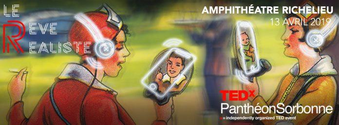 Conférence TEDx « Le rêve réaliste » à la Sorbonne le 13 avril : Quelle place pour la concrétisation de nos rêves ?